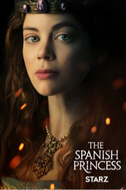 Póster de The Spanish Princess